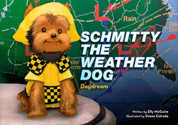 Schmitty The Weather Dog: Daydream Book