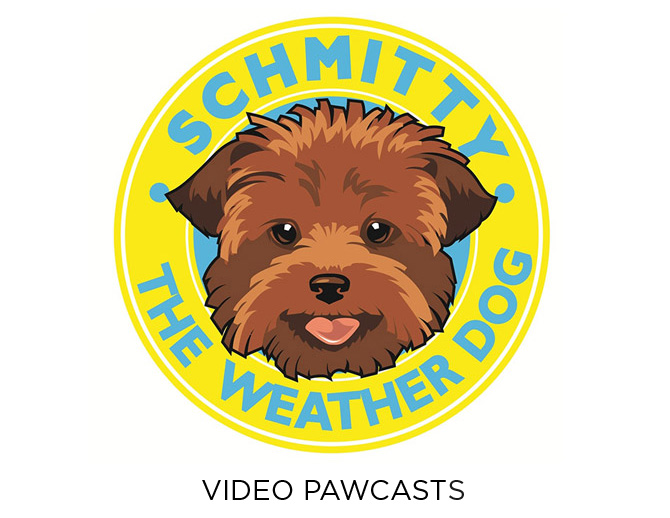 Schmitty The Weather Dog Video Pawcast